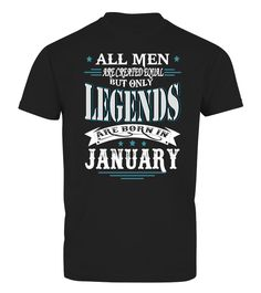 Legends are born in January  running quotes, running shirt, running shirts women, running shirts men #marathon #running #runningshirt #runningquotes #hoodie #ideas #image #photo #shirt #tshirt #sweatshirt #tee #gift #perfectgift #birthday #Christmas