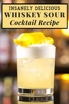 Manly Cocktails: 6 Mixed Drinks Every Guy Should Try At Least Once Check out our deliciously simple Whiskey Sour recipe. It may only have three ingredients but it's sure to leave you wanting just one more. Manly Cocktails, Whiskey Drinks, Simple Cocktail Recipes, Top Cocktails, Sour Cocktail, Cocktail Drinks, Popular Mixed Drinks, Easy Alcoholic Drinks, Alcohol