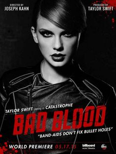 """TAYLOR SWIFT TEASES """"BAD BLOOD"""" MUSIC VIDEO POSTER AND RELEASE DATE"""