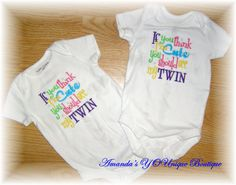 If You Think I'm Cute You Should See My Twin by AYBoutique on Etsy, $22.00