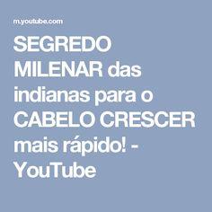 SEGREDO MILENAR das indianas para o CABELO CRESCER mais rápido! - YouTube
