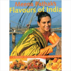 Flavours of India by Meena Pathak