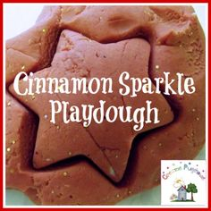 Creative Playhouse: Cinnamon Sparkle Playdough