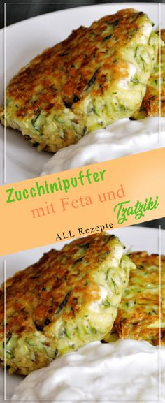 Fluffy thaler to soak up: zucchini pancakes with feta and tzatziki - all recipes . - Fluffy thaler to soak up: zucchini pancakes with feta and tzatziki – all recipes - Good Healthy Recipes, Lunch Recipes, Beef Recipes, Breakfast Recipes, Vegetarian Recipes, Cooking Recipes, Shrimp Recipes, Recipes Dinner, Easy Recipes