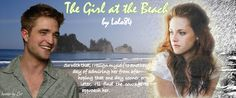 TWILIGHT FANFICTION REC'S BLOG: The Girl at the Beach