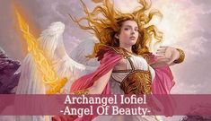 Archangel Iofiel is the divine angel of law and justice. He makes sure the the Divine Laws are respected. He brings justice. Iofiel is the angel of beauty.