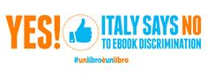 Vittoria dell'iniziativa #unlibroèunlibro, l'IVA di e-book e libri cartacei è stata parificata al 4%