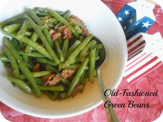 The Better Baker: Easy Old-Fashioned Green Beans