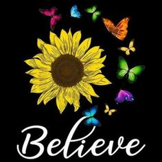 Sunflower & Butterfly Believe Ladies T-Shirt Black Cotton Men An Sunflower Quotes, Sunflower Pictures, Sunflower Tattoos, Funny Phone Wallpaper, Cute Wallpaper Backgrounds, Cute Wallpapers, Skull Wallpaper, Paz Hippie, Hippie Art