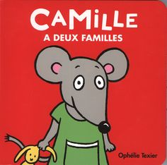Camille a deux familles, d'Ophélie Texier, L'école des loisirs dans la collection Loulou & cie Le Divorce, Parents, Camille, Family Guy, Comics, Amazon Fr, Books, Kids, Fictional Characters