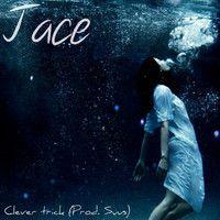 Jace - Clever Trick