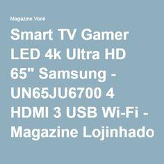 "Smart TV Gamer LED 4k Ultra HD 65"" Samsung - UN65JU6700 4 HDMI 3 USB Wi-Fi - Magazine Lojinhadolar"