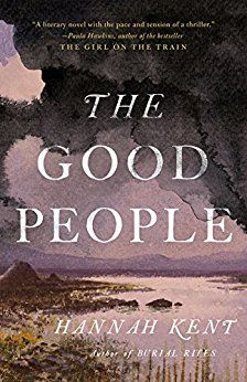 Hannah Kent's The Good People makes our list of historical fiction books worth reading. Tons of book club book ideas here!