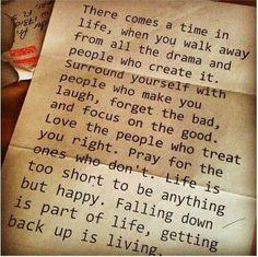 Great quote about being happy and surrounding yourself with good people.