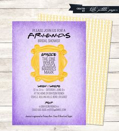 FRIENDS Shower Invitation, Bridal Shower Invite, Birthday Party, Baby Shower, Friends TV Show Shower Theme, FRIENDS Party by LittlePebblePaper on Etsy https://www.etsy.com/listing/198440972/friends-shower-invitation-bridal-shower