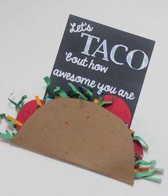 Let's TACO bout Teacher Appreciation: Free Printable