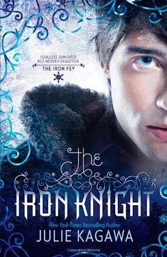The Iron Knight by Julie Kagawa, series book 6