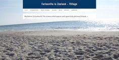 Ferienhausseite http://zeeland-village.de/ ist online.  Full Page Slideshow auf der Startseite.