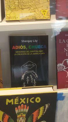 """Adios, Chueca"" de Shangay Lily. Foca."