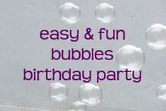 Sawyer's third birthday party: Bubbles on a budget