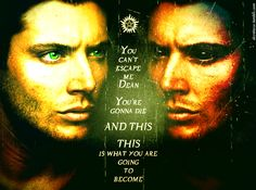 You can't escape me, Dean. You're gonna die. And this. This is what you are going to become! (fanart by dezrtroze.tumblr.com) #spn #supernatural #dean #demon!dean