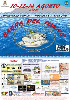10, 12 e 14 agosto 2015, sul lungomare di Roccella Jonica …Siete tutti invitati alla sagra del tonno!!!