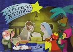 """Rufito Bonavista / Laurence Jammes. """"El libro de la primera Navidad"""". Editorial San Pablo. (+ de 3 años)."""