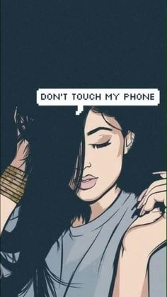DON'T TOUCH MY PHONE Kylie Jenner wallpaper
