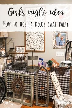 Girls night idea- how to host a decor swap party with your friends! By Wilshire Collections #farmhouse #farmhousedecor