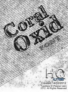 Coral Oxid Font by Ivan Pawluk, via Behance