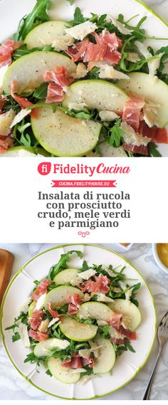 Insalata di rucola con prosciutto crudo, mele verdi e parmigiano Light Recipes, Wine Recipes, Salad Recipes, Cooking Recipes, Healthy Recipes, Lunch Recipes, Salty Foods, Comfort Food, Prosciutto Crudo