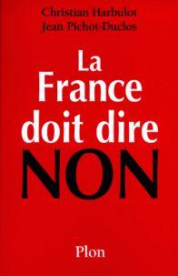 Cote : 332.65 HAR. La France doit dire non. La France a-t-elle encore la volonté d'exister, possède-t-elle une stratégie à l'aube du XXIe siècle ? Face à une Amérique conquérante et à des alliés qui sont devenus des adversaires économiques, notre pays semble enlisé dans ses problèmes intérieurs et ne plus voir ce qui se passe à l'extérieur de ses frontières. Pourtant les défis à relever, les problèmes à affronter sont considérables.