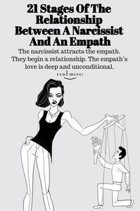 The narcissist attracts the empath. They begin a relationship. The empath's love is deep and unconditional. The narcissist, on the other hand, has no intention of developing a stronger connection and getting close to the empath.