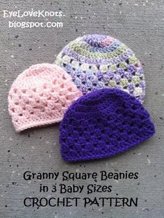 Last September (2014) I created a crochet pattern for a Newborn Granny Square Beanie  with other sizes on my list to create. It was thank...