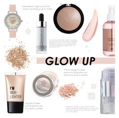 """Glow Up: Glam Highlighters"" by nabilazfr ❤ liked on Polyvore featuring beauty, Topshop, Charlotte Russe, Cover FX, MILK MAKEUP, Olivia Burton and makeupgoals"