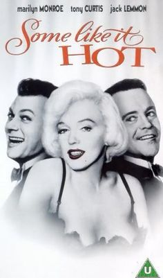 Some Like It Hot marilyn,Jack Lemon and Tony Curtis... Musch better than Too Wong Foo and Ms. Wesley Snipes!