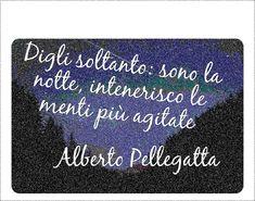 da Ipotesi di felicità (Mondadori)    #poesia Chalkboard Quotes, Art Quotes, Alice