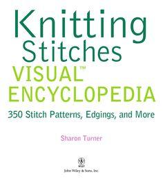 Knitting stitches visual Encyclopedia by Elena Petrova