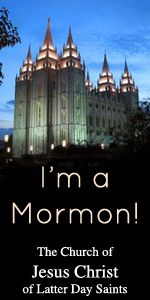 i am a mormon and belong to The Church of Jesus Christ of Latter Day Saints