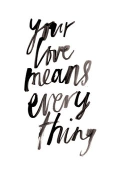 Bianca Cash 'Your Love Means Everything' Print – Home Apparel