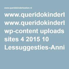 www.queridokinderboeken.nl wp-content uploads sites 4 2015 10 Lessuggesties-AnnieMGSchmidtweek-2016.pdf?utm_source=TripolisDialogue&utm_medium=email&utm_term=&utm_content=&utm_campaign=WPGkindermedia