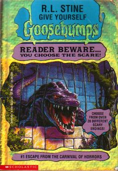 R L Stine Give Yourself Goosebumps #1 - Escape from the Carnival of Horrors