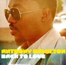 Anthony Hamilton,  Back to Love!