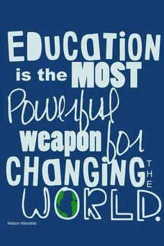 """""""La educación en el arma más poderosa para cambiar el mundo"""" -Nelson Mandela #InternationalLiteracyDay"""