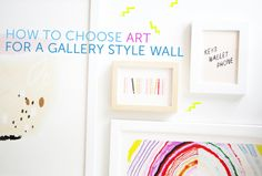 How to Choose Art for a Gallery Style Wall