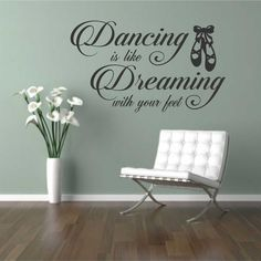 Dancing Dreaming with Feet Vinyl Wall Lettering Dancer Quote Decal
