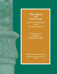 Download free West Bank and Gaza Strip: Economic Developments in the Five Years Since Oslo pdf