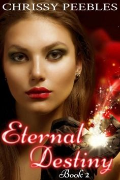 Eternal Destiny – Book 2 (Second book in The Ruby Ring Saga)