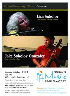 Lisa Sokolov and Jake Sokolov-Gonzalez, Jazz performers. Mom and son. my cousins :)