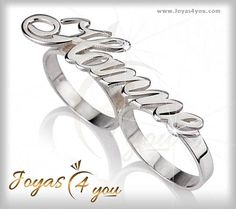 Anillo de plata con Nombre/Doble dedo www.joyas4you.com Wedding Rings, Engagement Rings, Bracelets, Silver, Jewelry, Monogram, Personalized Rings, Silver Rings, Fingers